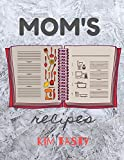 Mom's Recipes: Recipe Journal Book to Write In Favorite Recipes and Notes. Recipes-trim-size-book-to-write-in-8.5-x-11-no-bleed-126-pages-cover-size-17.54-x-11.25-inch