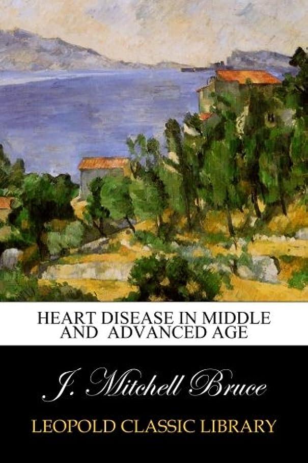 ネスト伝統的酸っぱいHeart Disease in Middle and  Advanced Age