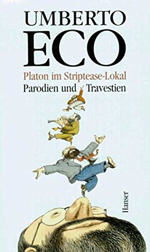 Platon im Striptease-Lokal: Parodien und Travestien