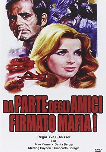 Da Parte Degli Amici: Firmato Mafia [Italian Edition]