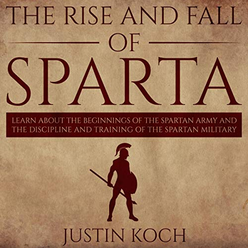 The Rise and Fall of Sparta audiobook cover art