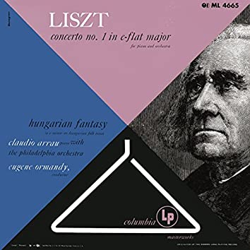 Liszt: Piano Concerto No. 1 & Fantasy on Hungarian Themes