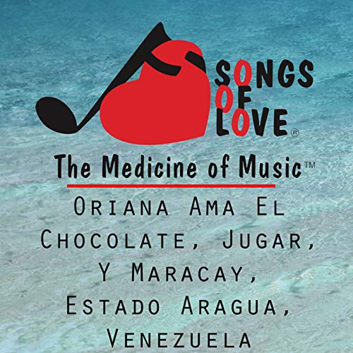 Oriana Ama el Chocolate, Jugar, y Maracay, Estado Aragua, Venezuela