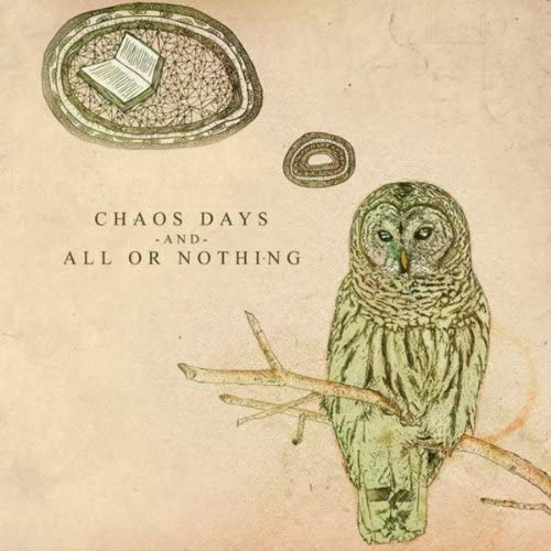 All Or Nothing & Chaos Days