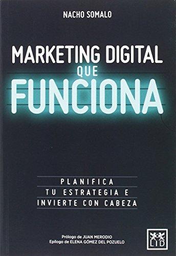 Marketing digital que funciona (colleción acción empresarial)