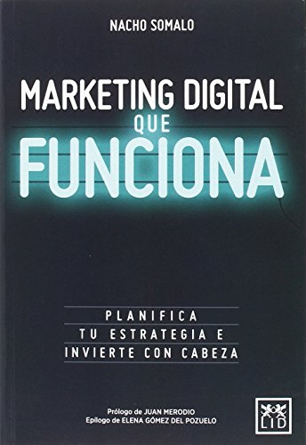 Marketing digital que funciona (colleción acción empresarial)