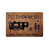 InterestPrint Personalized Camper Rv Doormat This is How We Roll Camper Door Mat, Custom Welcome Door Mat Area Rug 24' X 16' Decor for Happy Camping
