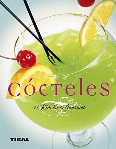 Cocteles (El Rincón Del Gourmet)