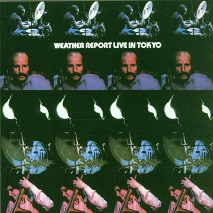 LIVE IN TOKYO by Weather Report (2001-06-05)
