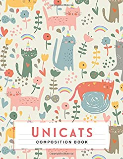 Unicats composition Book: An Inspirational Journal, Notebook and Diary for Girls