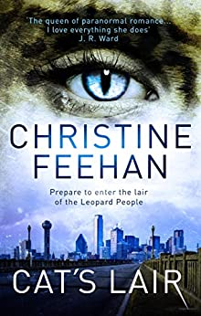 Cat's Lair (Leopard People Book 7) by [Christine Feehan]