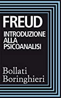 Introduzione alla psicoanalisi: Prima e seconda serie di lezioni