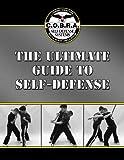The Ultimate Guide to Self-Defense (COBRA Defense)