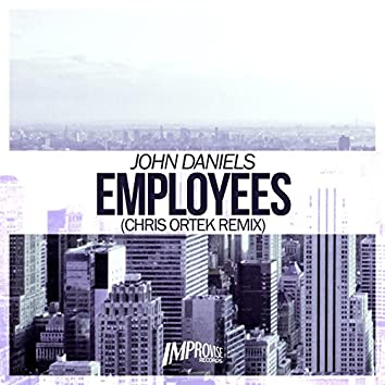 Employees (Chris Ortek Remix)