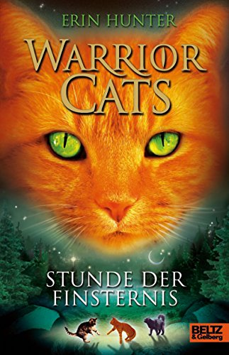 Warrior Cats. Stunde der Finsternis: I, Band 6 (Warrior Cats I)