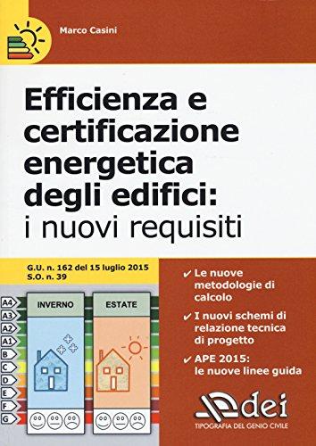 Efficienza e certificazione energetica degli edifici. I nuovi requisiti