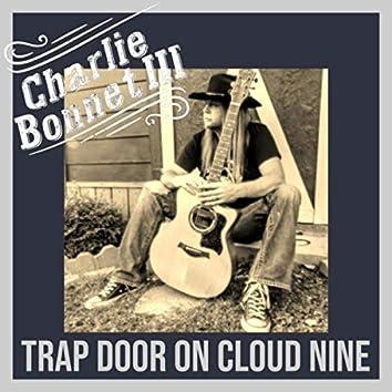 Trap Door on Cloud Nine (Acoustic)
