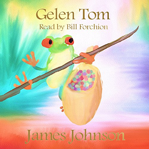 Gelen Tom     A Short Story              By:                                                                                                                                 James Johnson                               Narrated by:                                                                                                                                 Bill Forchion                      Length: 25 mins     Not rated yet     Overall 0.0
