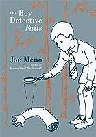 The Boy Detective Fails (Punk Planet Books)