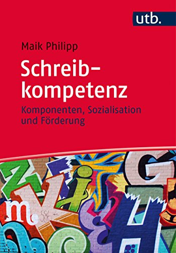 Schreibkompetenz: Komponenten, Sozialisation und Förderung