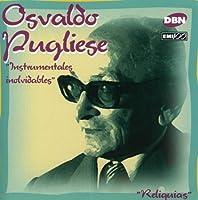 Instrumentales Inolvidables by Osvaldo Pugliese (1997-06-10)