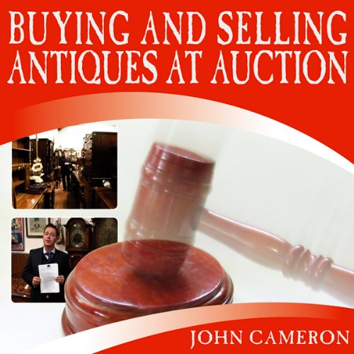 Buying and Selling Antiques at Auction cover art