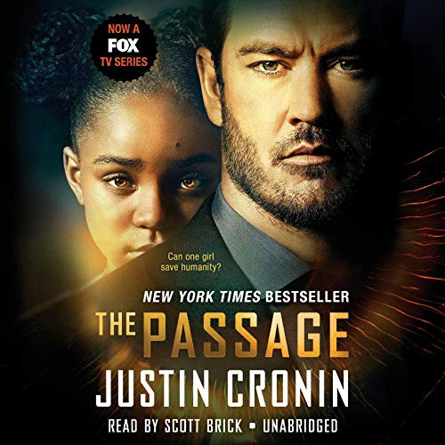 The Passage     A Novel (Book One of The Passage Trilogy)              Written by:                                                                                                                                 Justin Cronin                               Narrated by:                                                                                                                                 Scott Brick,                                                                                        Adenrele Ojo,                                                                                        Abby Craden                      Length: 36 hrs and 49 mins     68 ratings     Overall 4.5