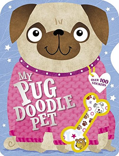 My Pug Doodle Pet: With over 100 Stickers!