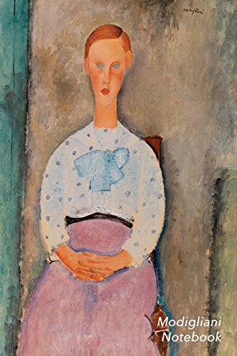 Modigliani Notebook: Girl with a Polka-Dot Blouse Journal - 100-Page Beautiful Lined Art Notebook - 6 X 9 Artsy Journal Notebook (Art Masterpieces)