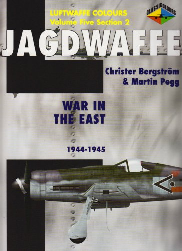 Jagdwaffe Section 2: War in the East 1944-1945 (Luftwaffe Colours)