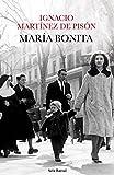 María bonita (Biblioteca Breve nº 1)