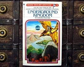 Underground Kingdom (Choose Your Own Adventure 18)