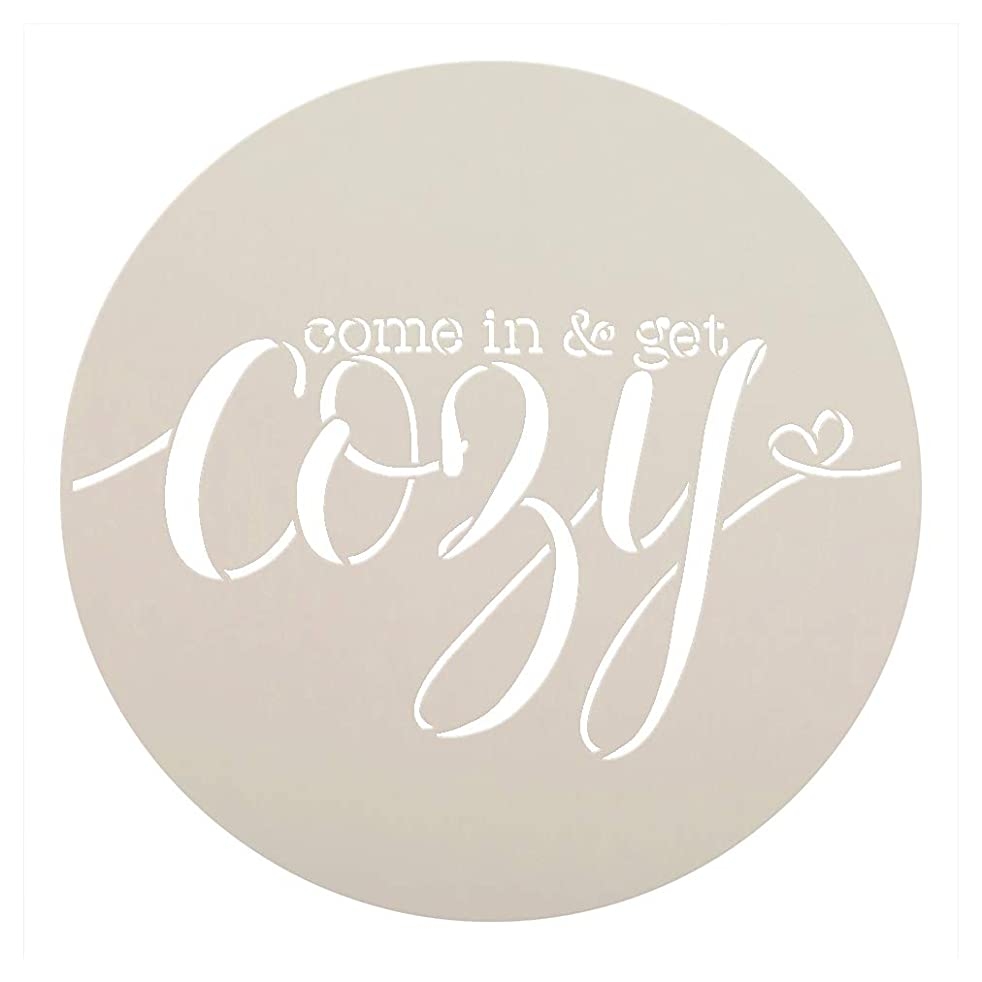 Come in & Get Cozy - Round Stencil by StudioR12 | Reusable Mylar Template for Painting Wood Signs | Round Design | DIY Home Decor Country Farmhouse Style | Mixed Media | Select Size (12