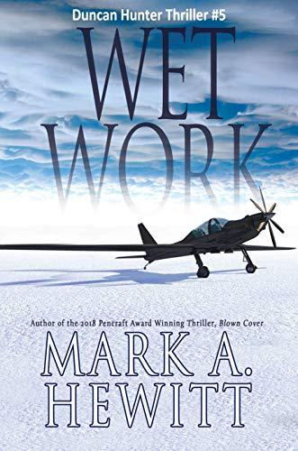 Wet Work by Mark A. Hewitt ebook deal