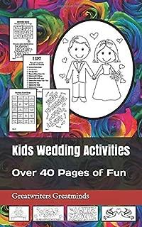 Kids Wedding Activities: Over 40 Pages of Fun