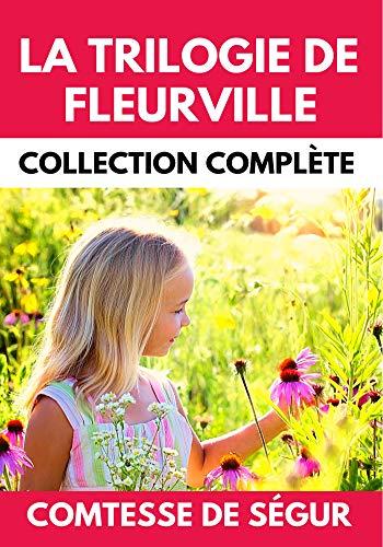 La Trilogie de Fleurville Collection Complète : Les Malheurs de Sophie |...
