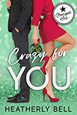 Crazy for You: A holiday romantic comedy (Starlight Hill Series Book 7)
