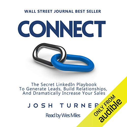 Couverture de Connect: The Secret LinkedIn Playbook to Generate Leads, Build Relationships, and Dramatically Increase Your Sales
