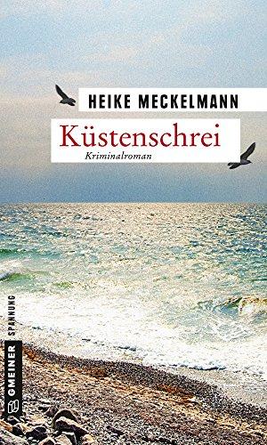 Küstenschrei: Kriminalroman (Kommissare Westermann und Hartwig 1)