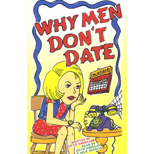 Why Men Don't Date audiobook cover art