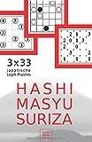 Hashi Masyu Suriza: 3 x 33 japanische Logik-Puzzles für unterwegs und zu Hause (Rätsel im Taschenbuch-Format, Band 1)