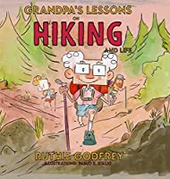 Grandpa's Lessons on Hiking and Life