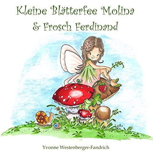 Preisvergleich Produktbild Kleine Blätterfee Molina und Frosch Ferdinand