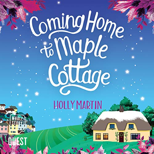 Couverture de Coming Home to Maple Cottage
