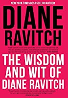 The Wisdom and Wit of Diane Ravitch