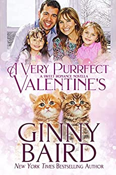 A Very Purrfect Valentine's: A Sweet Romance Novella by [Ginny Baird]