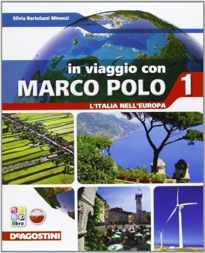 In viaggio con Marco Polo. Con Atlante-L'Italia in Europa-Carte mute-Regioni d'italia. Per la Scuola media. Con e-book. Con espansione online: VIAGGIO M. POLO 1+ATL+LD