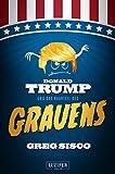 DONALD TRUMP UND DAS HAARTEIL DES GRAUENS: Satire, Fantasy