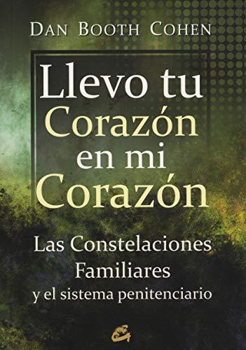 Llevo tu corazón en mi corazón: Las constelaciones familiares y el sistema penitenciario (Kaleidoscopio)