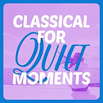 Classical for Quiet Moments
